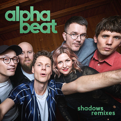 Shadows (Remixes) by Alphabeat