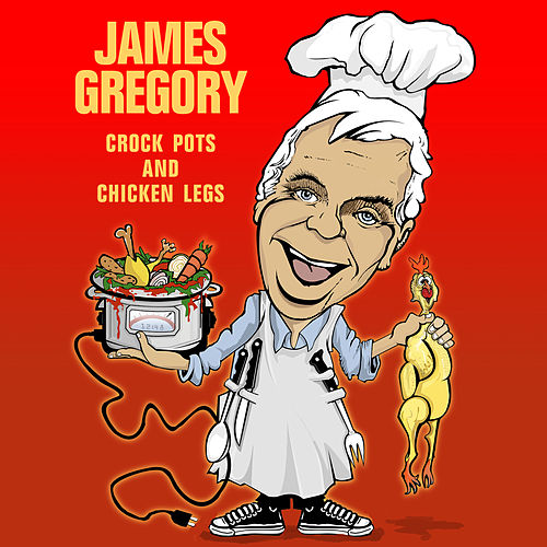 Crock Pots & Chicken Legs by James Gregory