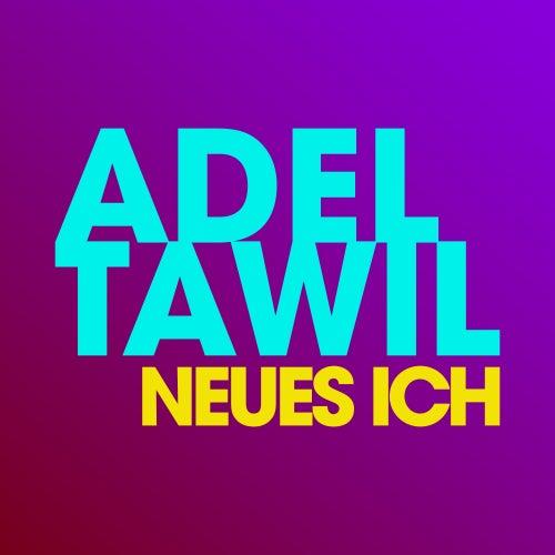 Neues Ich von Adel Tawil