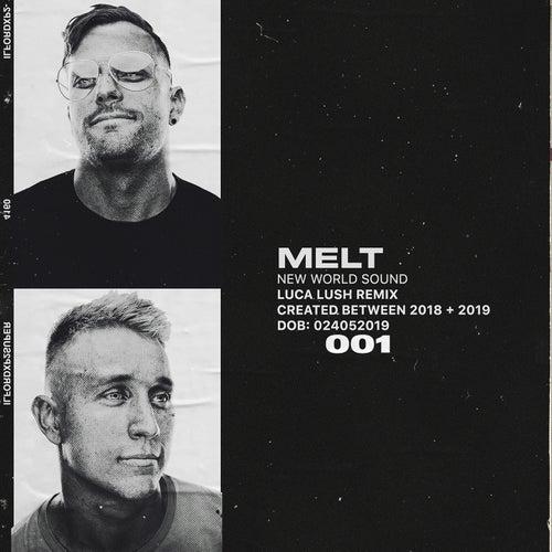 Melt (Luca Lush Remix) de New World Sound