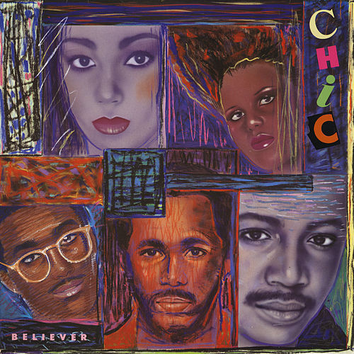 Believer by CHIC