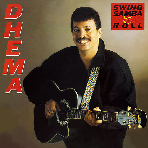 Swing, Samba & Roll de Dhema