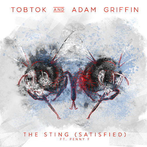 The Sting (Satisfied) [feat. Penny F] von Tobtok