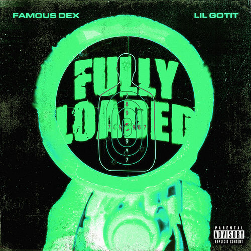 Fully Loaded (feat. Lil Gotit) de Famous Dex