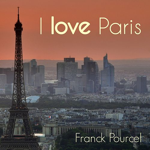 I love Paris (Instrumental) de Franck Pourcel
