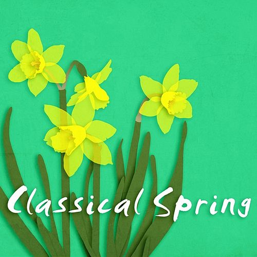 Classical Spring de Various Artists