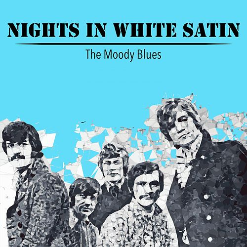 Nights in White Satin de The Moody Blues