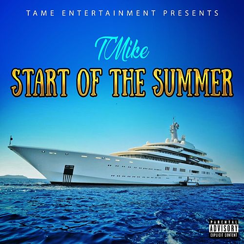 Start of the Summer by T-Mike