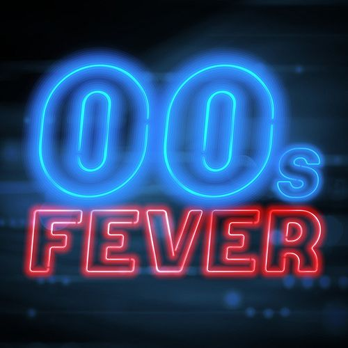 00s Fever by Various Artists