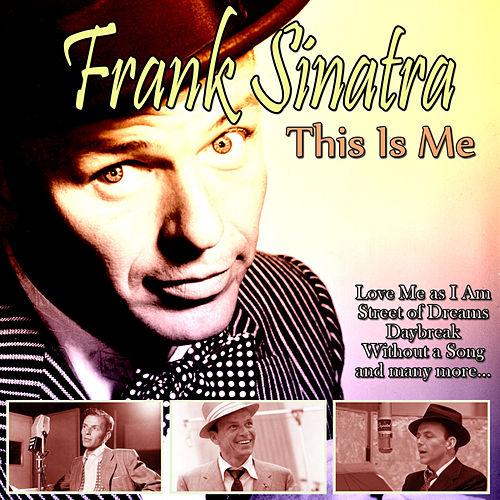 "Frank Sinatra: ""This Is Me"""
