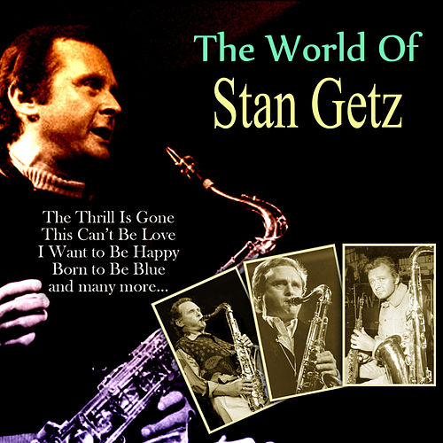 The World Of Stan Getz de Stan Getz