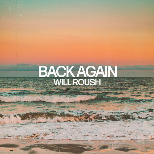 Back Again de Will Roush