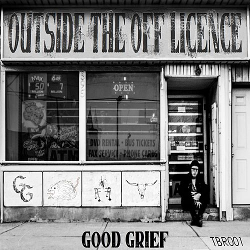 Outside the Off Licence by Good Grief