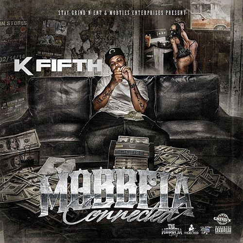 Mobbfia Connected by K Fifth