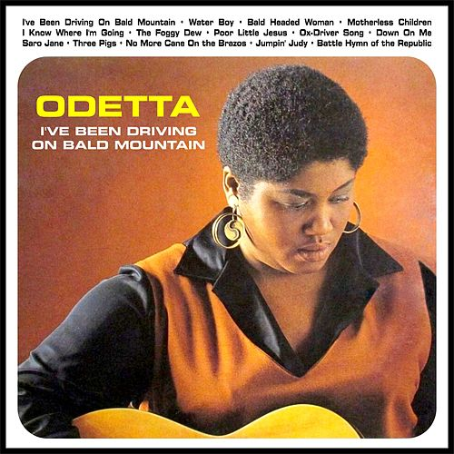 I've Been Driving On Bald Mountain de Odetta