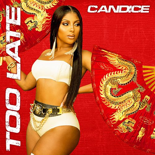 Too Late by Candice