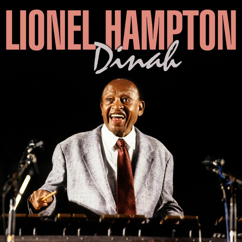 Dinah by Lionel Hampton
