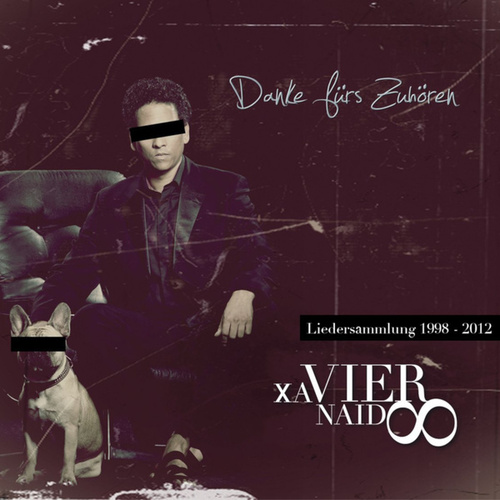 Danke fürs Zuhören (Best Of) by Xavier Naidoo