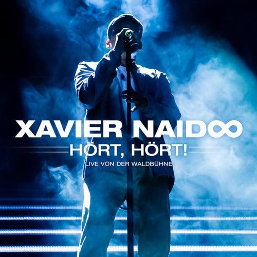 Hört, hört! Live von der Waldbühne von Xavier Naidoo