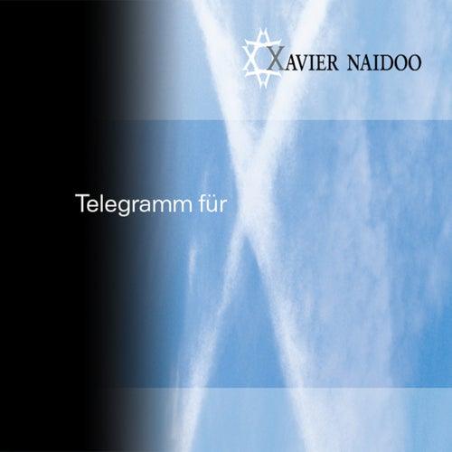 Telegramm für X by Xavier Naidoo
