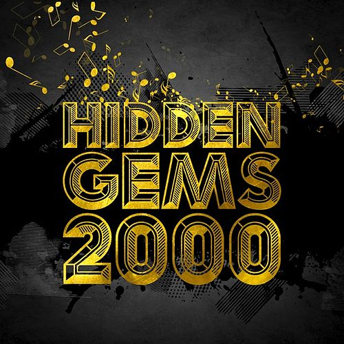 Hidden Gems 2000 by Various Artists