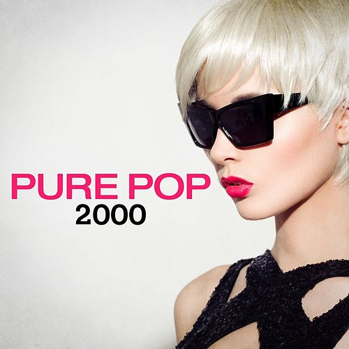 Pure Pop 2000 von Various Artists