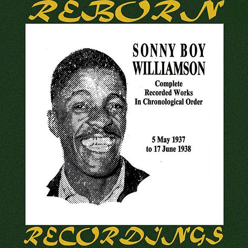 Complete Recorded Works, Vol. 1 (1937-1938) (HD Remastered) by Sonny Boy Williamson I