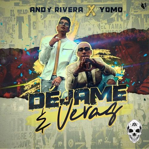 Déjame y Veras by Yomo