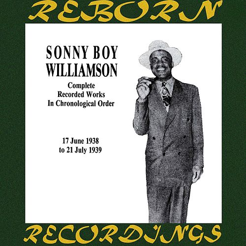 Complete Recorded Works, Vol. 2 (1938-1939) (HD Remastered) by Sonny Boy Williamson I