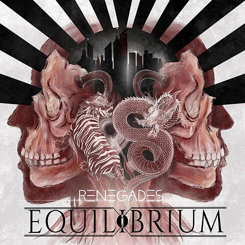 Renegades by Equilibrium