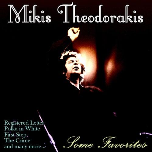 Some Favorites by Mikis Theodorakis (Μίκης Θεοδωράκης)