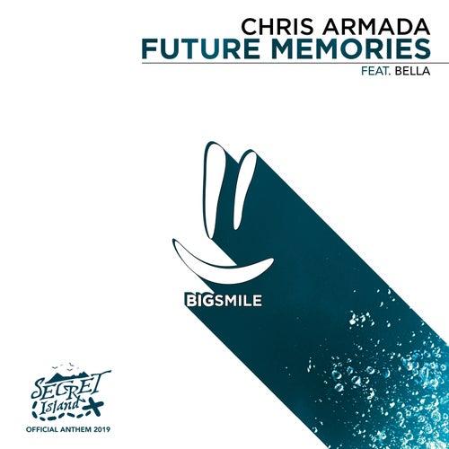 Future Memories (Official Anthem Secret Island 2019) by Chris Armada