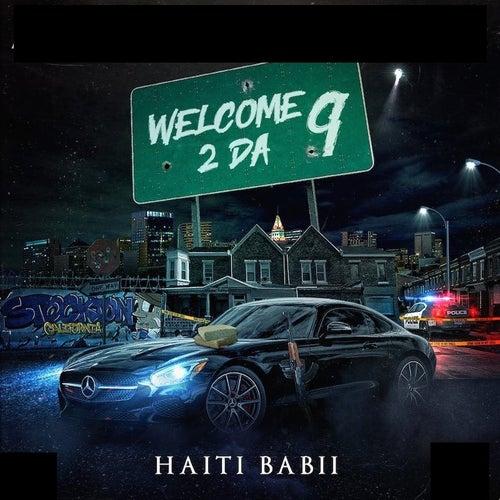 Welcome 2 da 9 von Haiti Babii
