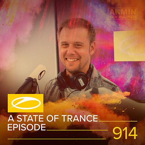 ASOT 914 - A State Of Trance 914 von Various Artists