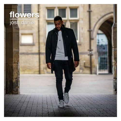 Flowers by Josh Daniel