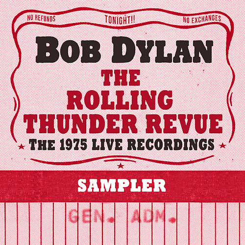 The Rolling Thunder Revue: The 1975 Live Recordings (Sampler) de Bob Dylan