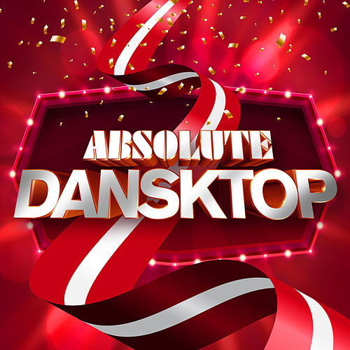 Absolute Dansktop by Various Artists