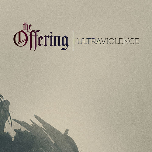 Ultraviolence de The Offering
