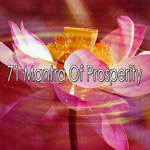 71 Mantra of Prosperity von Yoga Music