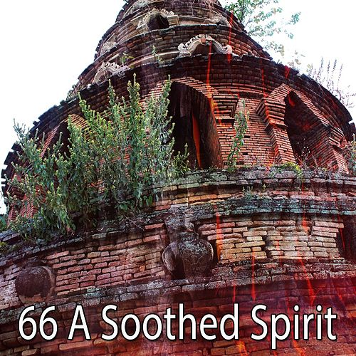 66 A Soothed Spirit by Asian Traditional Music