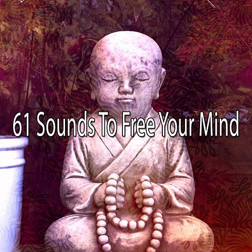61 Sounds to Free Your Mind by Yoga Tribe