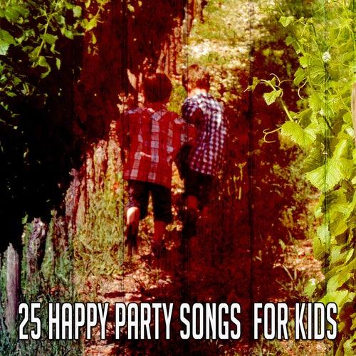 25 Happy Party Songs for Kids de Canciones Para Niños