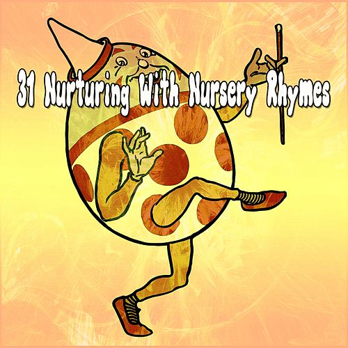 31 Nurturing with Nursery Rhymes de Canciones Infantiles