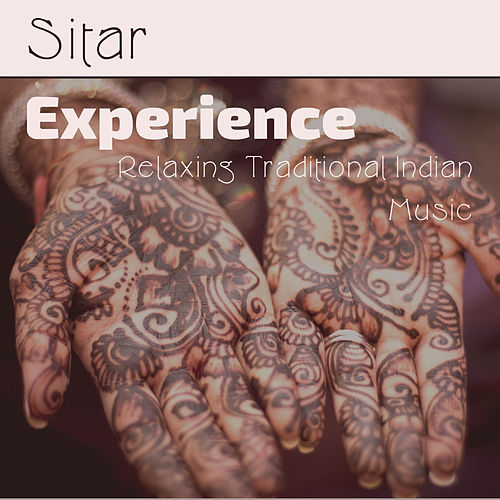 Sitar Experience: Relaxing Traditional Indian Music by Relaxing Spa Music