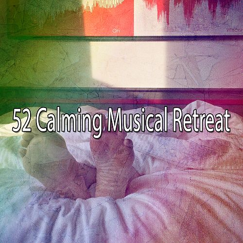 52 Calming Musical Retreat by Relaxing Spa Music