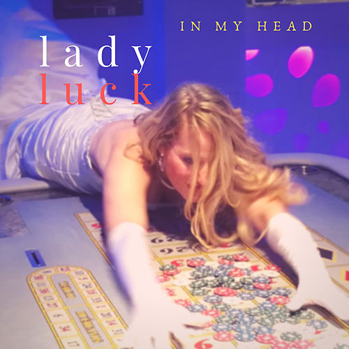 In My Head von Lady Luck