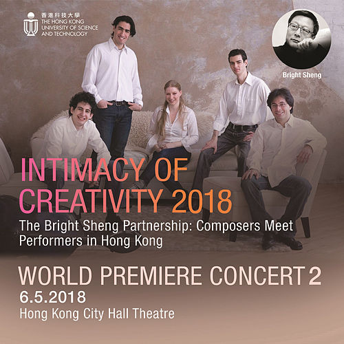 Intimacy of Creativity, 2018: World Premiere Concert 2 by Various Artists