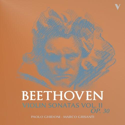 Beethoven: Violin Sonatas, Op. 30 Nos. 1-3, Vol 2 de Paolo Ghidoni