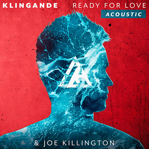 Ready For Love (Acoustic) von Klingande