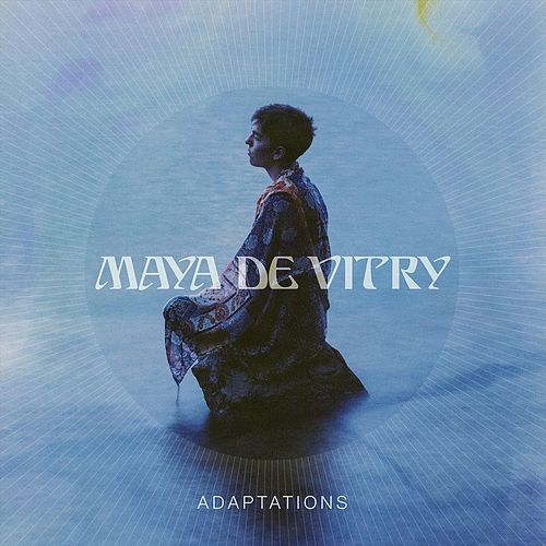 Adaptations van Maya De Vitry